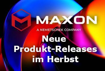 Neue Maxon Produkt-Releases im Herbst
